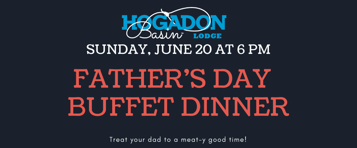 Father's Day Dinner at Hogadon Basin Lodge